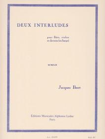 """Ibert: Deux interludes pour flute, violon et clavecin (ou harpe) """"Two Interludes"""""""