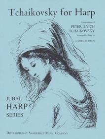 Tchaikovsky/Burton: Tchaikovsky for Harp