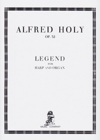 Holy, Alfred: Legend for Harp and Organ Op. 32