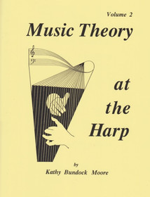 Moore: Music Theory at the Harp, Vol. 2