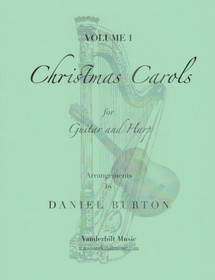 Burton: Christmas Carols for Guitar and Harp Vol. 1