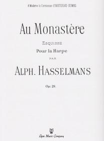 Hasselmans: Au Monastere