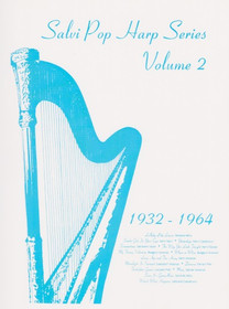 Salvi Pop Harp Series Vol. 2: 1932-1964