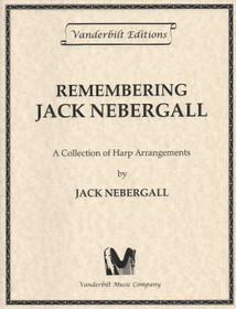 Remembering Jack Nebergal, Nebergall