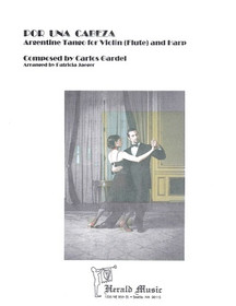 Gardel/Jaeger: Por una Cabeza - Argentine Tango for Violin (Flute) and Harp