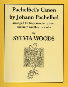Pachelbel/Woods: Canon, arranged for harp solo, harp duet and harp and flute or violin