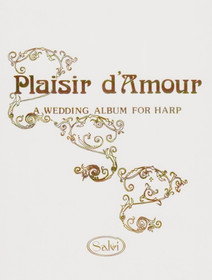 Inglefield: Plaisir d'Amour (A Wedding Album)