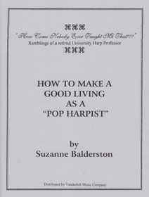 Balderston: How To Make a Good Living as a Pop Harpist