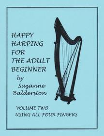 Balderston, Suzanne: Happy Harping for the Adult Beginner Vol. 2