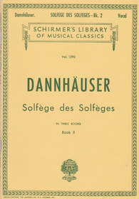 Dannhauser: Solfege des Solfeges in Three Books (Book II)