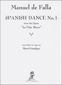 DeFalla/Grandjany: Spanish Dance No.1 from the Opera 'La Vida Breve'