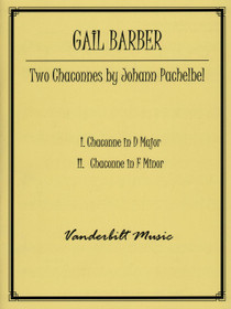 Pachelbel/Barber: Two Chaconnes in D Major and F Minor
