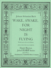 Bach/Burton: Wake, Awake, for Night is Flying