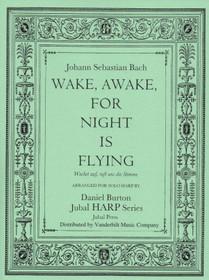 Bach/Burton: Wake, Awake, for Night is Flying (Wachet auf, ruft uns die Stimme)