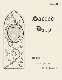 Govea, Sacred Harp Vol.2