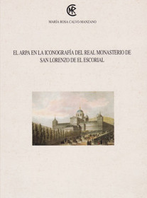 Calvo-Manzano: El Arpa en la iconografia del Real Monasterio de San Lorenzo de el Escorial (Spanish Text - no music)