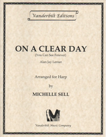 Lerner/Sell: On a Clear Day You Can See Forever
