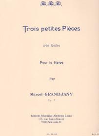 Grandjany: Trois Petites Pieces tres faciles
