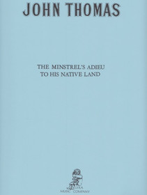 Thomas, John: The Minstrel's Adieu to His Native Land