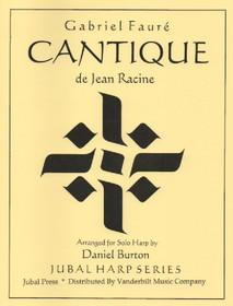 Faure/Burton: Cantique de Jean Racine