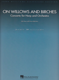 Williams: On Willows and Birches, Concerto for Harp & Orchestra) (Solo Harp with Piano Reduction)