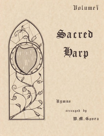 Govea: Sacred Harp Vol. 5