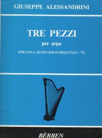 Alessandrini: Tre Pezzi per arpa (Piccola Suite/Solo/Sequenza '77)