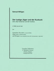 Milligan: Der Jolly Huntsman und der Cuckoo for Recorder and Harp