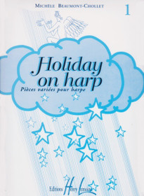 Beaumont-Chollet: Holiday on Harp Pieces variees pour harpe Book 1