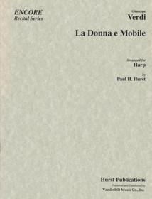 Verdi/Hurst, La Donna e Mobile