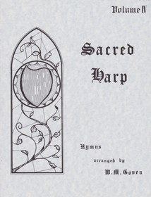 Govea: Sacred Harp Vol. 4