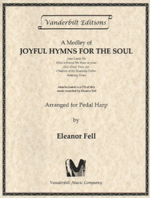 Fell: A Medley of Joyful Hymns for the Soul
