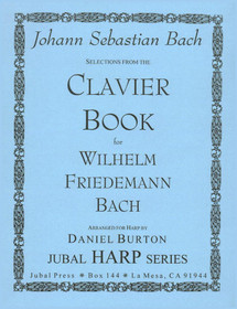 Bach JS/Burton: Selections from the Clavier Book for Wilhelm Friedemann Bach
