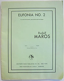 Euphonia No. 2 for Wind Instruments, Percussion and Two Harps Sheet music – January 1, 1975 by Rudolf Maros