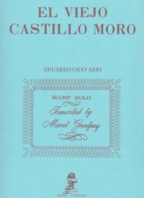 Chavarri/Grandjany: El Viejo Castillo Moro