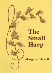 The Complete Book of the Small Harp by Margaret Hewett