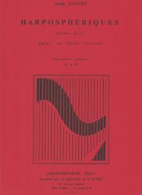 Lancen: Harpo Spheriques, Pieces for Harp