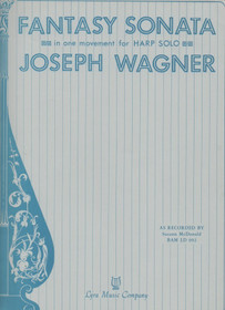 Wagner, J.: Fantasy Sonata in One Movement