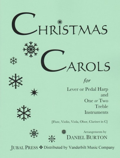 Christmas Music Downloadable.Burton Daniel Christmas Carols For Lever Or Pedal Harp And One Or Two Treble Instruments Downloadable