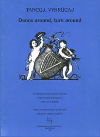 Van Campen: Dance Around, Turn Around (21 Melodies from the Czech Republic)