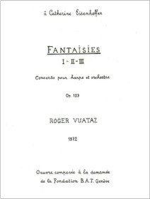 Vuataz: Fantaisies I, II, III - Concerto for Harp and Orchestra (piano reduction)