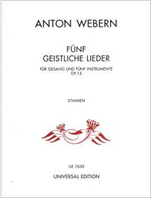 Webern: Funf Geistliche Lieder, Op. 15