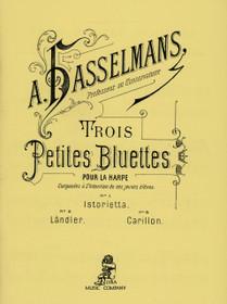 Hasselmans: Trois Petites Bluettes