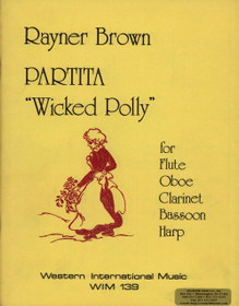 Brown: Partita 'Wicked Polly' for Flute, oboe, clarinet, bassoon, & harp