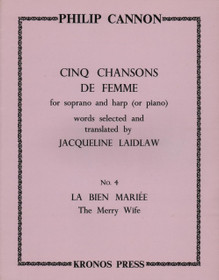 "Cannon, Cinq Chansons de Femme, No. 4 ""The Merry Wife"""