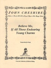 Cheshire: Believe Me, If All Those Endearing Young Charms