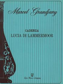 Donizetti/Grandjany: Cadenza 'Lucia di Lammermoor'