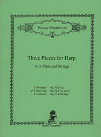 Gustavson: Three Pieces for Harp with FLute and Strings (2. Interlude Hp, Fl, & Va opt)