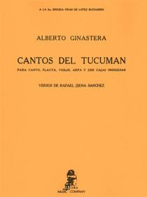 Ginastera: Cantos del Tucuman