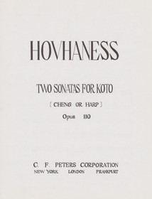 Hovhaness: Two Sonatas for Koto (Cheng or Harp) Op. 110